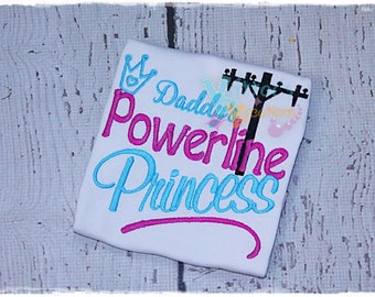 Daddy's Powerline Princess - Embroidered Appliqued Shirt