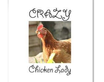 Crazy Chicken Lady!