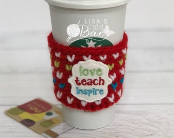 Coffee cozy/ crochet coffee cup sleeve/ teacher gift/ inspirational gifts/ gifts for coffee lovers