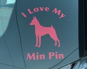 Min Pin decal - I love my Min Pin - Free Shipping
