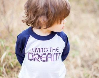 Kids Raglan. Baseball Tee. Toddler Tee. Living the Dream Raglan Tee
