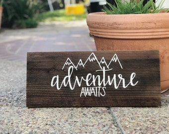 Adventure Awaits Hand Painted Wood Sign