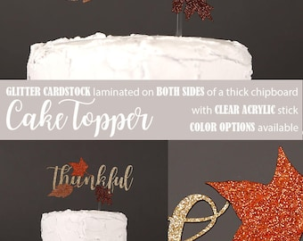 thankful cake topper, Fall cake topper, Thanksgiving pie topper, Fall leaves cake topper, Glitter party decorations