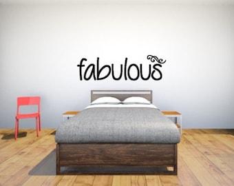 Fabulous Vinyl Wall Decal, Bathroom Wall Decal, Girls Bedroom Decal, Teen Bedroom Decal, Teen Bathroom Decal, Vinyl Wall Art, Gift For Mom