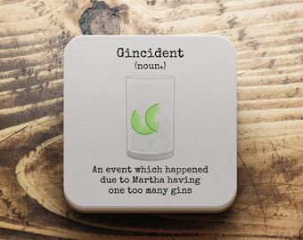 Gin coaster, Personalised gin coaster, G & T coaster, funny gin coaster,Gin Mother's day  gift, Gin gift for  Mum, Gincident, Gin lover gift