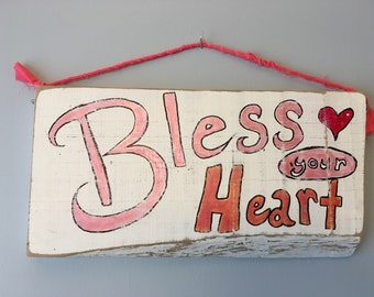 Bless Your Heart wooden wall hanging