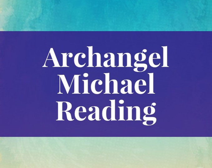 Supreme Protector Archangel Michael Reading 15-60 mins your choice Voice Recording