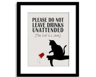 Cat is a JERK - Cat Sign - Funny Cat Wall Art - Cat Decor - Cat Poster - Cat Quote