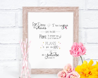 For I Know The Plans I Have For You Bible Verse, Printable PDF, Inspirational, Motivational Wall Art, Instant Download