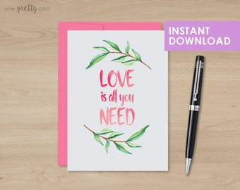 """Watercolor 'Love is All You Need' Card, for Valentine's Day, Wedding, or Anniversary Card! Size 5""""x7"""""""
