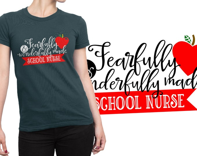 SVG, School Nurse, Fearfully, Wonderfully, Nursing, Student, Gift, Cutting File, Cricut, Silhouette, Shirt Design, Download, Commercial Use