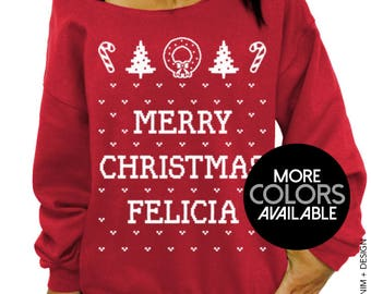 Merry Christmas Felicia, Women's Clothing, Off the Shoulder, Oversized, Slouchy Sweatshirt, Funny Parody Bye Felicia, Ugly Christmas Sweater