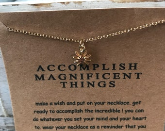 Accomplish Magnificent Things necklace