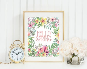 Hello Spring Printable Hello Spring Print Spring Wall Art Welcome Spring Flowers Watercolor Floral Spring Print Easter Print Easter Flowers