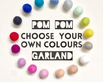Custom Pom Pom Garland, Felt Ball Garland, Party Garland, Newborn Photo Shoot, Nursery Bunting, 1st Birthday Shoot, Party Decor, Playroom