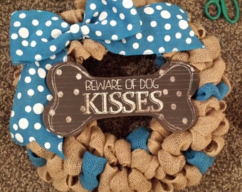 Dog Wreath, Beware of Dog Kisses, Sky Blue, Dog Wreaths, Blue Dog Wreath
