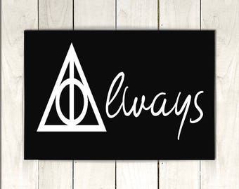 Harry Potter/Deathly Hallows/Always Quote/ 12x9 Canvas/Wall Art