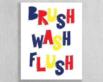 Kids Bathroom Art Instant Download - Brush Wash Flush  - Blue, Red, Yellow - 8 x 10