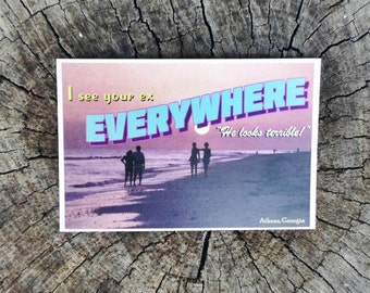 I See Your Ex Everywhere // Postcard