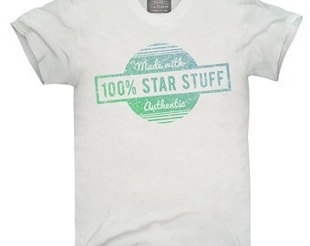 Made Of 100 Percent Star Stuff T-Shirt, Hoodie, Tank Top, Gifts