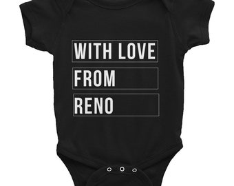 With Love From Reno • Baby Onesie