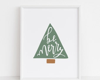 be merry. hand-lettered. hand-drawn. modern calligraphy. Christmas print. Christmas decor. home decor. holiday decor. 5x7. 8x10.