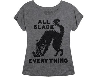 All Black Everything Tee |  Halloween T Shirt | womens t shirt | graphic tee | coffee t-shirt | barista | black cat t shirt | cat t shirt