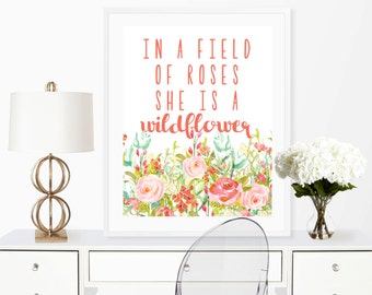 in a field of roses she is a wildflower, wildflower print, nursery decor,nursery wall art, girls room decor, girls nursery, watercolor print