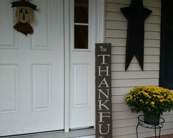 Be Thankful Reversible Sign -- Welcome -- Thanksgiving -- NEXT DAY SHIPPING