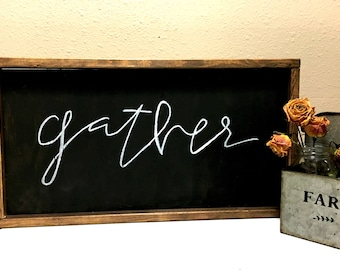 Wood Sign - Gather Sign - Farmhouse Sign - Hand Lettered Sign - Custom Wood Sign - Personalized Wood Sign