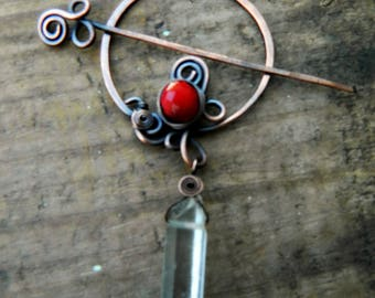 Quartz Crystal Shawl Pin with Vintage Red Glass Bead.  Celtic Viking Copper Brooch.