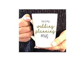 This Is My Wedding Planning Mug, Bride Mug, Bride Coffee Mug