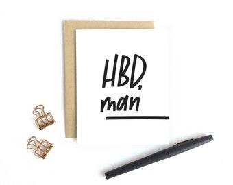 Birthday Card - HBD, man | Men birthday card, boyfriend birthday card, guy birthday, Dad card, brother card, son card, manly, masculine