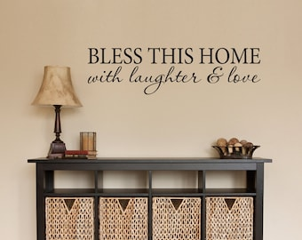 Bless this Home Decal - Bless this Home with laughter & love Quote - Home Decor