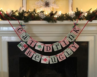 UGLY SWEATER PARTY Banner Eat Drink and Be Ugly Banner Christmas Party Decorations Holiday Party Decorations Ugly Sweater Party Decorations