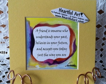 A FRIEND Is someone who UNDERSTANDS Friendship Inspirational Quote Motivational Print Words Sayings Women Heartful Art by Raphaella Vaisseau