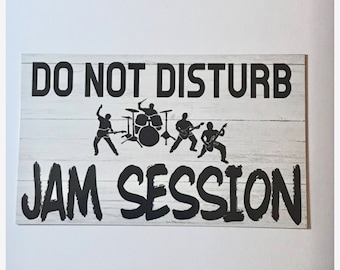 Jam Session Sign Do Not Disturb Door Wall Hanging or Plaque Band Teenager