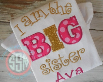 I Am The  Big Sister Bodysuit or shirt, New Baby-Sibling Shirt-Big Sister, New Sister Shirt, Pink and Gold