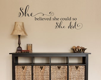 She believed Wall Decal - She believed she could so she did - She Quote - Girl Wall Art