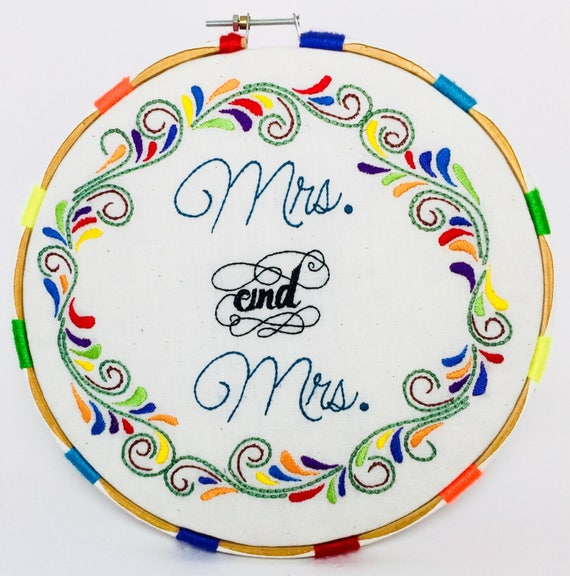 Mrs. and Mrs. Hand Embroidered Hoop Art, LGBT, Love, Whimsical, Colorful Journey, Hand Embroidered