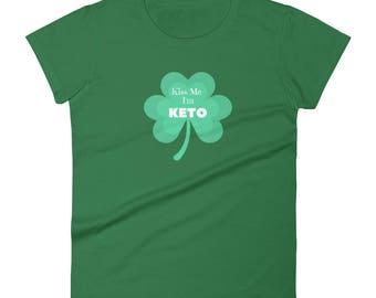 Kiss Me I'm Keto funny St. Patrick's Day women's short sleeve t-shirt