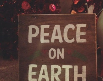 Peace on Earth Wood Sign