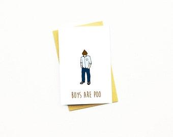 Friend Valentine Card...Single Awareness Day...Break Up...Boyfriend...Galentine Card...Galentine's Day Card...Anti Valentine...Boys Are Poo