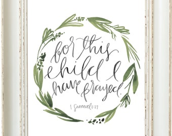 For This Child I Have Prayed - Hand Lettering Scripture Print