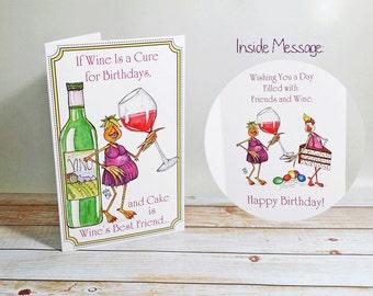Birthday Card Wine is a Cure for Birthdays Cake Friendship Celebration Fun