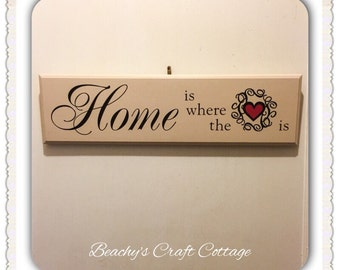 "Home is where the Heart Is, 12"" x 4"" Wood Sign, Home Decor, Plaque, Wedding, New Home"