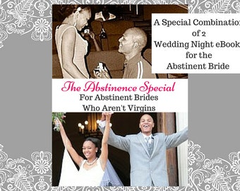 Abstinence Special (From Wedding Night Bliss)