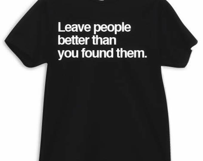 Leave People Better Tee/Tank