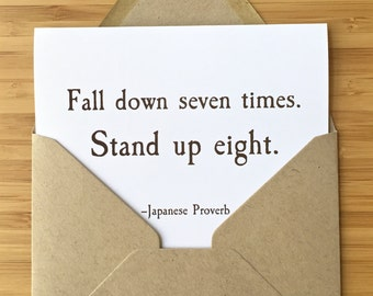 Encouragement card - Japanese Proverb card. Recovery card, inspirational card, get well card, healing card, fall down seven stand up eight