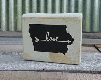 Iowa Sign/Iowa Block Sign/Iowa Gift/State Iowa Love Arrow Block Sign
